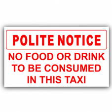 1 x Polite Notice, No Food or Drink to Consumed In This Taxi-Red on White-Taxi,Car,Minibus,Minicab,Minibus Sticker-Warning Information Vinyl Sign